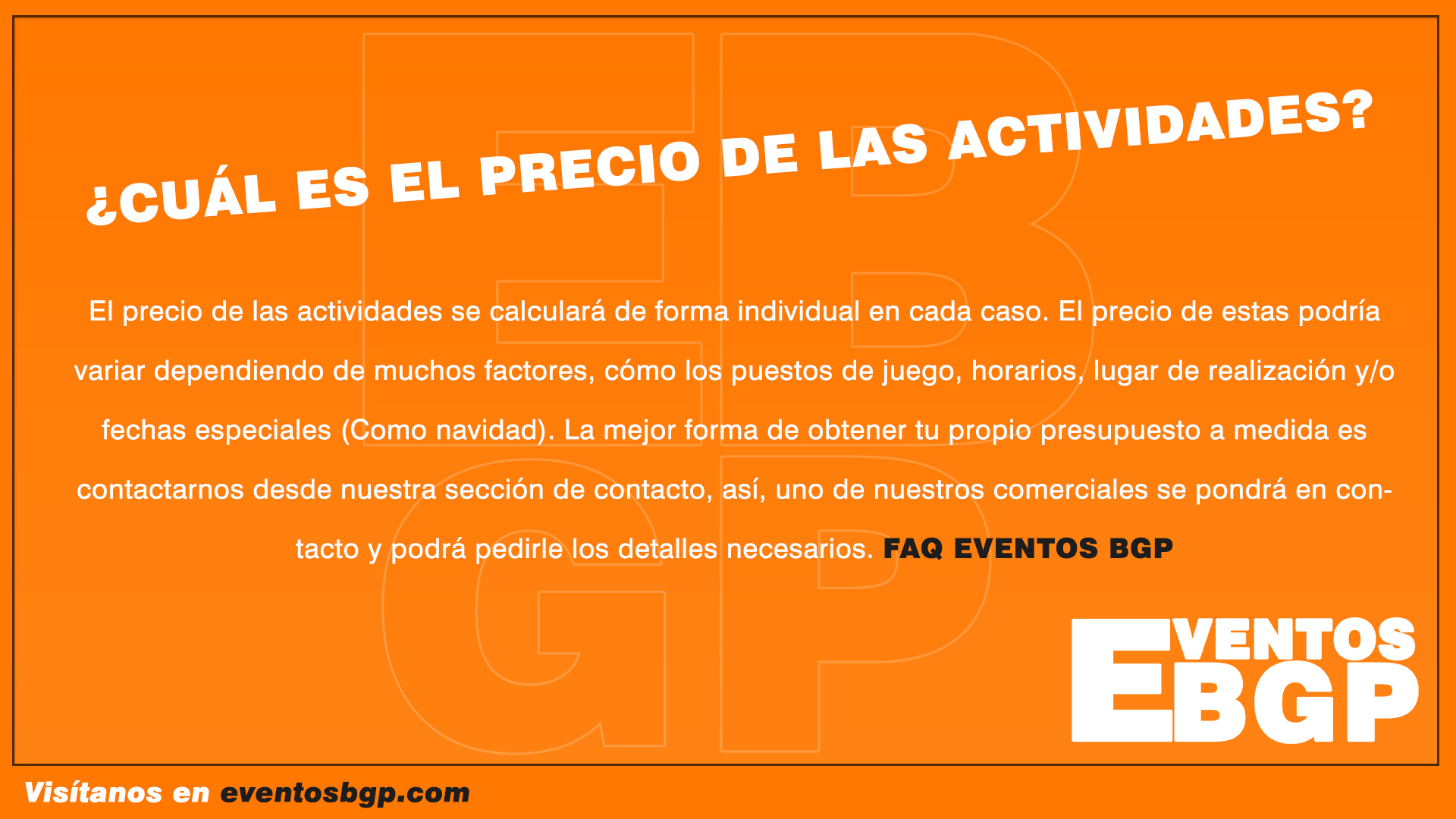FAQ: ¿Cuál es el precio de las actividades? | Eventos BGP